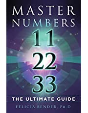Master Numbers 11, 22, 33: The Ultimate Guide