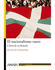El nacionalismo vasco: Claves de su historia (Bibl. Basica De La Historia)