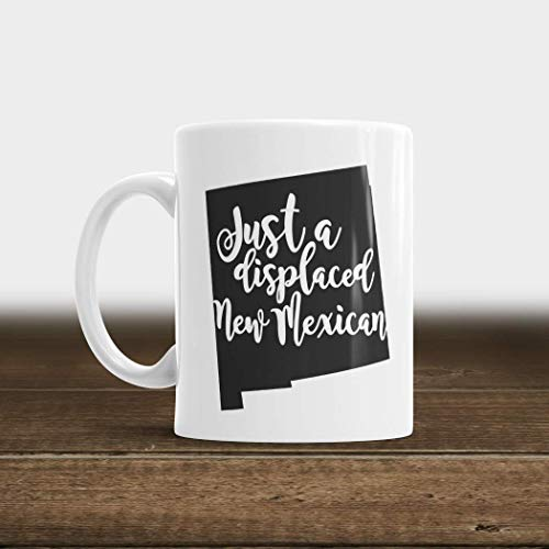 Just A Displaced New Mexican Coffee Mug 11oz or 15oz | Humor State Mug New Mexico by CherryDigitalDesign