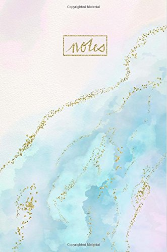 Notes: Blue Watercolor Notebook With Faux Gold Glitter Detail; Great Gift For Mother?s Day Or Teacher Appreciation Gift!  Trendy And Popular Notebook ... / Girls (Watercolor Notebooks) (Volume 1)