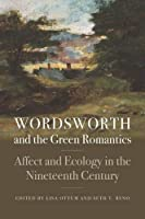 Wordsworth And The Green Romantics (Becoming