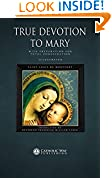 #8: True Devotion to Mary: With Preparation for Total Consecration