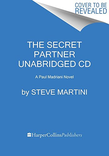Download The Secret Partner CD: A Paul Madriani Novel pdf