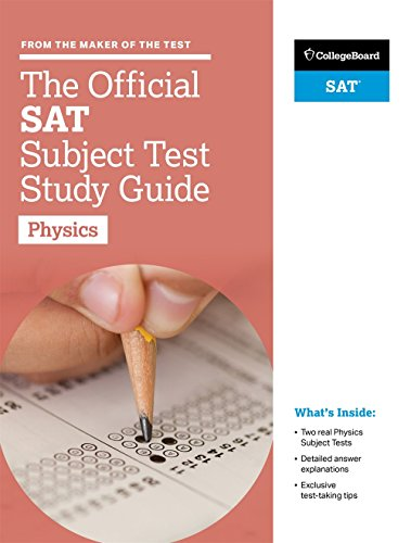 The Official SAT Subject Test in Physics Study Guide (College Board Official SAT Study Guide) cover