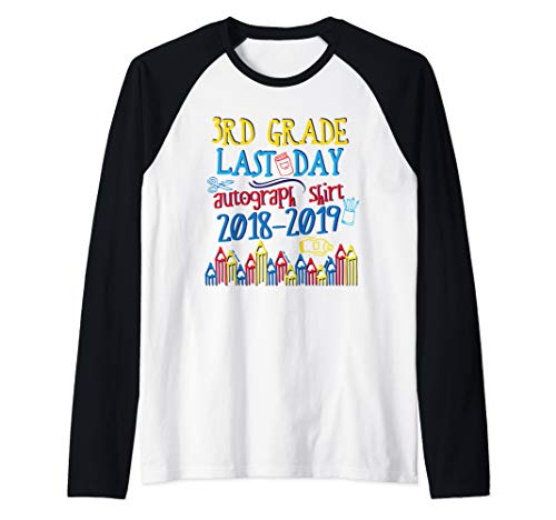 (Last Day of School 3rd Grade Autograph Signature Third Raglan Baseball)