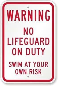 """Advertencia: no Lifeguard On Duty, nadar a su propio riesgo cartel, 18""""x 12"""""""