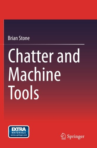 Chatter and Machine Tools