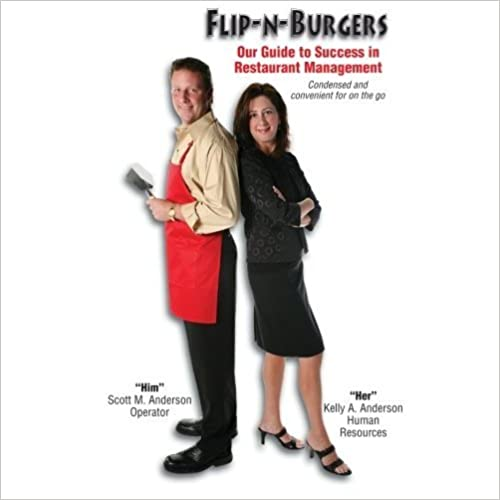 Livres électroniques à téléchargerFlip-N-Burgers Our Guide to Success in Restaurant Management B003URRO86 by Scott M. Anderson en français PDF