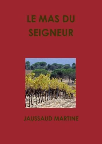 Download LE MAS DU SEIGNEUR (French Edition) PDF