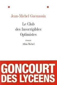 vignette de 'Le Club des incorrigibles optimistes (Jean-Michel Guenassia)'