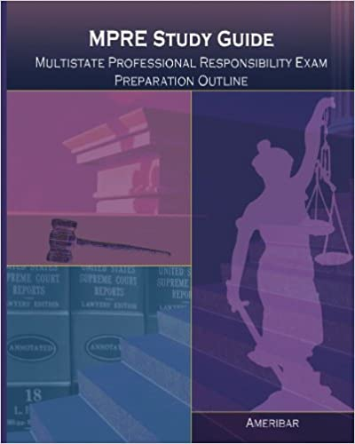 mpre study guide multistate professional responsibility examination