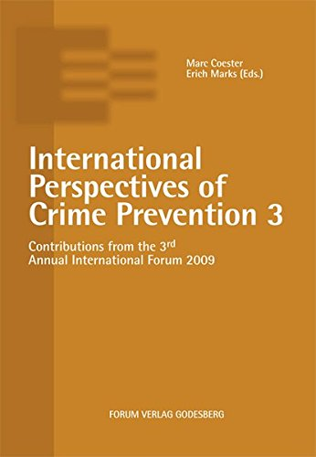 Read Online International Perspectives of Crime Prevention 3 pdf epub