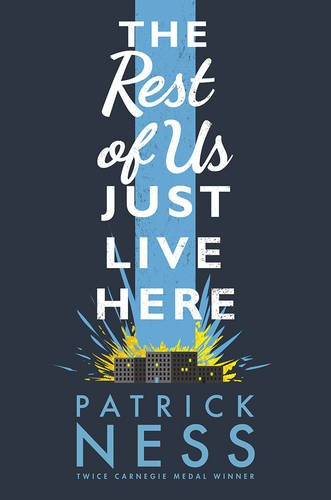 """The Rest of Us Just Live Here"" av Patrick Ness"