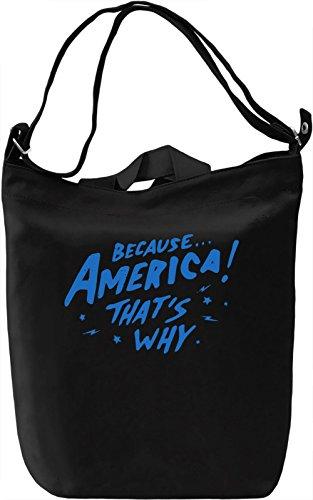 Because America! Borsa Giornaliera Canvas Canvas Day Bag| 100% Premium Cotton Canvas| DTG Printing|