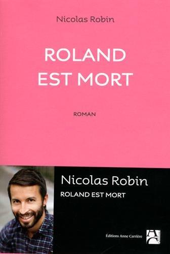 Roland est mort