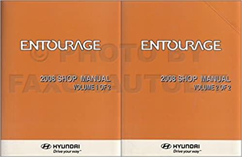 2008 hyundai entourage repair shop manual 2 volume set original.
