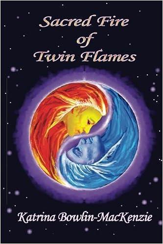 Sacred Fire of Twin-flames: Amazon co uk: Katrina Bowlin