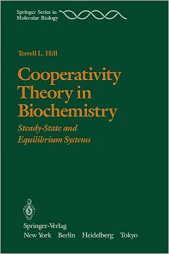 Book Cooperativity Theory in Biochemistry: Steady-State and Equilibrium Systems (Springer Series in Molecular and Cell Biology)