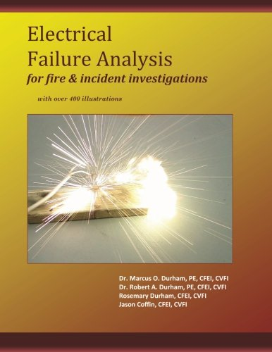Electrical Failure Analysis for Fire and Incident Investigations: with over 400 Illustrations PDF