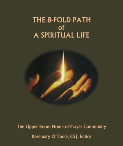 The 8-Fold Path of a Spiritual Life