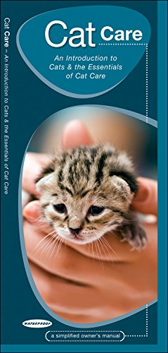 Cat Care: An Introduction to Cats & the Essentials of Cat Care (Animal Care Guides)