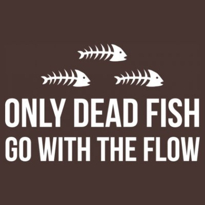 Shirtcity Only Dead Fish Go With The Flow T-Shirt M Brown