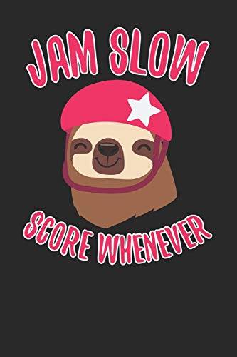 Jam Slow Score Whenever: Roller Derby Journal, College Ruled Lined Paper, 120 pages, 6 x 9 por Charlotte H. Greenwood