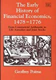 The Early History of Financial Economics, 1478-1776, Poitras, Geoffrey, 1840644559