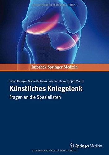 kunstliches-kniegelenk-fragen-an-die-spezialisten-german-edition
