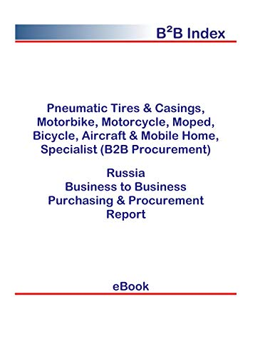 Pneumatic Tires & Casings, Motorbike, Motorcycle, Moped, Bicycle, Aircraft & Mobile Home, Specialist (B2B Procurement) in Russia: B2B Purchasing + Procurement Values
