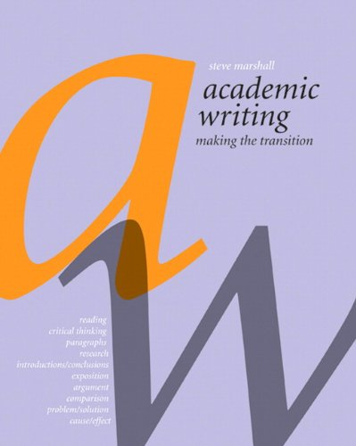Academic Writing: Making the Transition