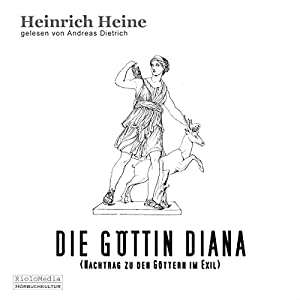 Die Göttin Diana Hörbuch