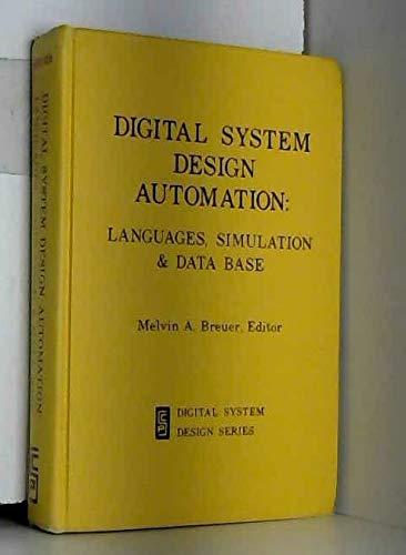 Digital system design automation: Languages, simulation & data base (Digital system design series)