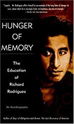 Hunger of Memory : The Education of Richard Rodriguez by Richard Rodriguez (1983-02-01)