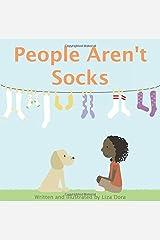 People Aren't Socks by Liza Dora (2015-09-29) Hardcover
