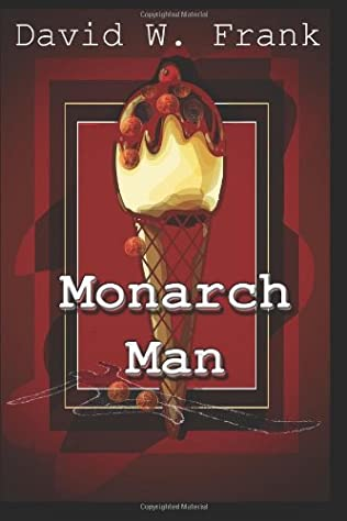 book cover of Monarch Man