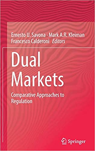 Dual Markets: Comparative Approaches to Regulation ...