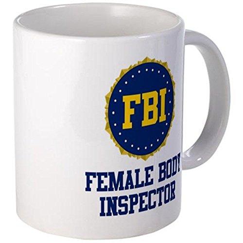 Mug White Body - 11 ounce Mug - FBI Female Body Inspector Mug - S White