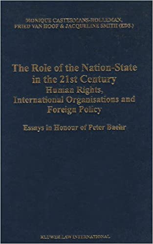 the role of the nation state in the st century human rights  the role of the nation state in the 21st century human rights international organizations and foreign policy essays in honour of peter baehr 1st edition