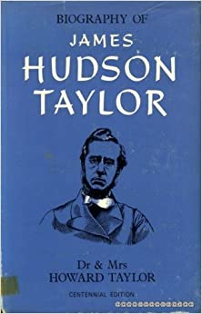 Book Biography of James Hudson Taylor