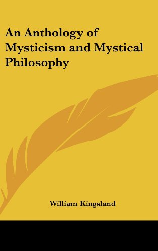 0548280665 - William Kingsland: An Anthology of Mysticism and Mystical Philosophy - Book