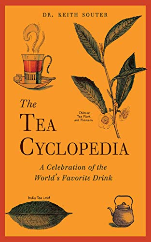 (The Tea Cyclopedia: A Celebration of the World's Favorite Drink)