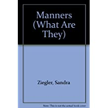 Manners (What Are They) Values to Live By series