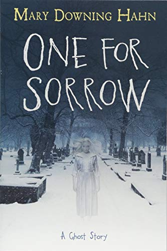 One for Sorrow: A Ghost Story