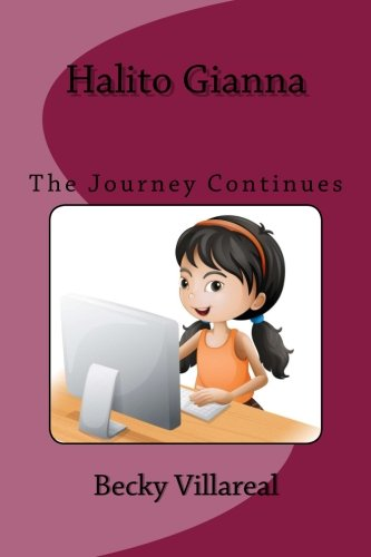 Halito Gianna: The Journey Continues (Gianna the Great) (Volume 2)