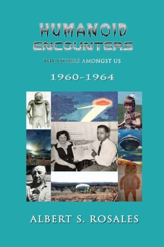 Humanoid Encounters 1960-1964: The Others amongst Us