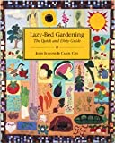 img - for Lazy-Bed Gardening: The Quick and Dirty Guide Paperback   February 1, 1993 book / textbook / text book