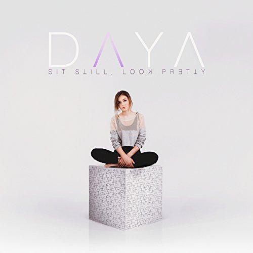 Daya-Sit Still Look Pretty-Deluxe Edition-CD-FLAC-2016-PERFECT Download