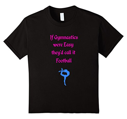 Kids If Gymnastics were Easy they'd call it Football. T-Shirt 10 Black