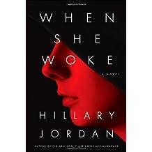 When She Woke by Jordan, Hillary (2011) Hardcover